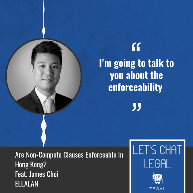 Let's Chat Legal Podcast Cover Image - Featured Image - Is non-compete enforceable in Hong Kong?